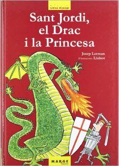 Sant Jordi, el Drac i la Princesa (Ursa Minor): Amazon.es: Josep Lorman Roig: Libros