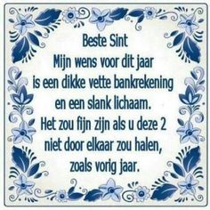 My Dutch Wish for Saint Nicolaas/ Sinterklaas. ☺👉 Dear Sint, my wish for this year is a fat bankaccount and a slim body. It would be nice if you don't mix them up like last year! Some Quotes, Quotes To Live By, Best Quotes, Funny Quotes, Dutch Quotes, Slogan, Letter Board, Letters, Haha