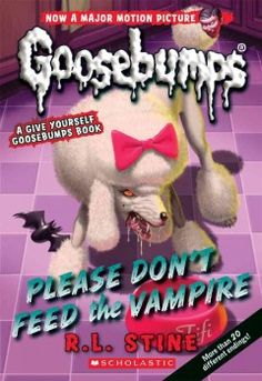 """J SERIES GOOSEBUMPS. Your cute little poodle has become a vampire dog after sinking her teeth into something called """"Vampire in a Can."""""""
