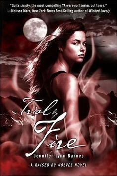 Trial by Fire (Raised by Wolves Series #2)