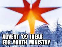 RETHINKING YOUTH MINISTRY: ADVENT '09 IDEAS for YOUTH MINISTRY #2: Prayer Stations