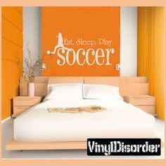 Eat, Sleep, Play SOCCER