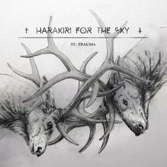 Harakiri For The Sky - III: Trauma 5/5 Sterne