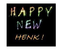 Happy New Henk