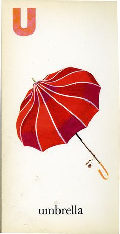 U is for Umbrella, McLoughlin Brothers Inc, Illustrations by Joseph Cellini, via k.james // Create your own alphabet in images! Umbrella Art, Under My Umbrella, Umbrella Decorations, Material Didático, Umbrellas Parasols, Colorful Umbrellas, Singing In The Rain, Design Graphique, Illustration Art