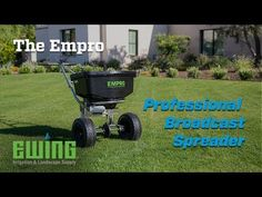Troy Smith demonstrates the features and benefits of the Empro professional broadcast spreader from Ewing Irrigation & Landscape Supply. Lawn Turf, Water Management, Landscaping Supplies, Have You Tried, Wheelbarrow, Irrigation, Garden Tools, Make It Yourself, Landscape