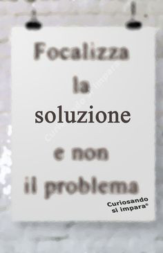 Focalizza la e non il Italian Quotes, Motivational Phrases, Word Up, Wise Quotes, Deep Thoughts, Never Give Up, Happy Life, Positive Vibes, Quotations