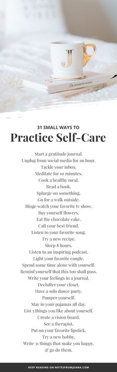 31 Small Ways To Make Self-Care A Daily Practice. Self-Care Ideas. Wellness. Self-Love. // Notes from Joana