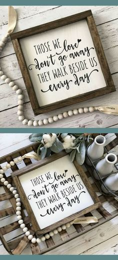 Those We Love Don't Go Away, Wedding Memorial Sign, Condolence sign, Memorial Gift, They Walk Beside Us Every Day, Wedding Sign, Remembrance #wedding #weddingday #weddingsigns #remember #sign #rustic #farmhouse #quote #shiplap #affiliate