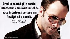 Tom Ford, Strong Women, Yves Saint Laurent, Pilot, Mens Sunglasses, Feelings, Quotes, Astrology, Quotations