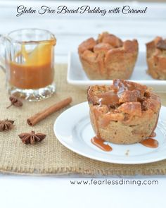 Gluten Free Bread Pudding with Caramel  http://www.fearlessdining.com