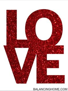 Glitter LOVE printable. Perfect for Valentine's day!