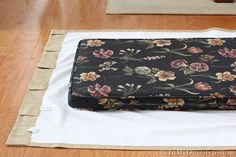 How to Make a No Sew Cushion Cover for Banquette Seating | In My Own Style  GENIUS, GENIUS, GGGEEEENNNNIIIOUSSSSS!!!!