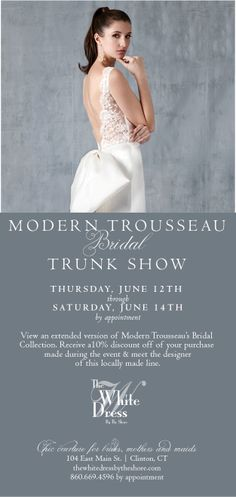 Modern Trousseau Trunk Show Spring 2015 collection