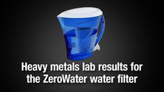 ZeroWater water filter heavy metals reduction laboratory results - NaturalNews.com