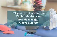 El #genio se hace con un 1% de talento y 99% de trabajo #einstein