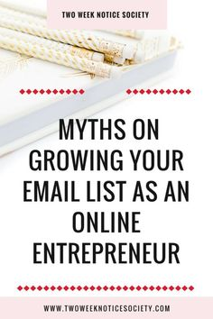 Want to get started with Email Marketing for your biz but not sure how? In this post, I'll debunk 5 Email marketing myths! // Two Week Notice Society -- Email Marketing Strategy, E-mail Marketing, Online Marketing, Affiliate Marketing, Content Marketing, Business Marketing, Business Networking, Online Entrepreneur, Personal Development