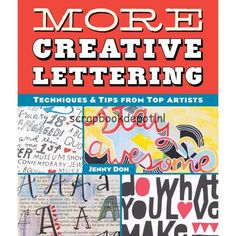 Lark Books More Creative Lettering