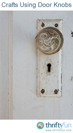 This guide is about crafts using old door knobs. Beautiful ornate door knobs can often be found at salvage stores, estate sales and yard sales.