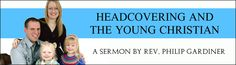 Headcovering and the Young Christian.curious what their perspective is on this. pin now read later.
