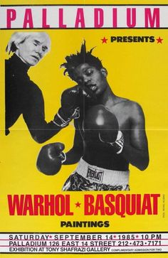 Andy Warhol & Jean Michel Basquiat - Basquiat & Warhol 'Paintings' Exhibit Poster, Palladium, Shafrazi | 1stdibs.com