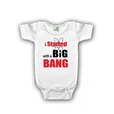 Big Bang Theory Onesies: I started with a Big Bang, Doppler Effect, Council of Ladies, Rock-Paper-Scissors, Keep Calm Bazinga