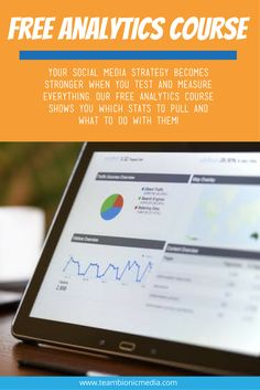 Your social media strategy becomes stronger when you test and measure everything. Our free analytics course shows you which stats to pull and what to do with them!