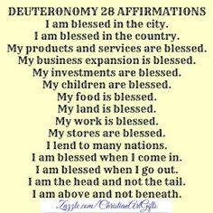 Deuteronomy 28 Christian affirmations Pinned by ZenSocialKarma Christian Affirmations, Morning Affirmations, Daily Affirmations, Bible Quotes, Bible Verses, Daily Scripture, Gratitude Quotes, Faith Quotes, Quotes Quotes