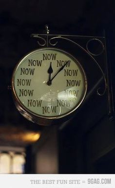 "The ""now"" clock"
