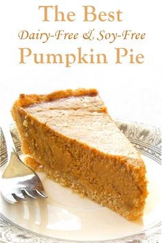 The Best Dairy-Free Soy-Free Pumpkin Pie Recipe - Period. Also nut-free with gluten-free, egg-free & vegan options.