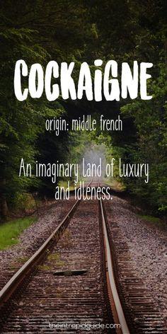 Travel Words Cockaigne