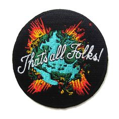 HOME :: Pins & Patches :: Patches :: Thats all folks Patch