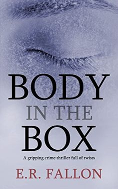 BODY IN THE BOX a gripping crime thriller full of twists ... https://www.amazon.com/dp/B01MRYBABM/ref=cm_sw_r_pi_dp_x_JjazybMXRBD7D