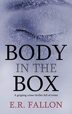 BODY IN THE BOX a gripping crime thriller full of twists ... https://www.amazon.com/dp/B01MRYBABM/ref=cm_sw_r_pi_dp_x_JjazybMXRBD7D