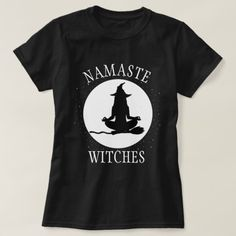 Shop Namaste Witches Halloween T-Shirt created by wackyteez. Mens Halloween Shirts, Halloween Vinyl, Christmas Tee Shirts, Fall Shirts, Halloween Costumes For Girls, Halloween 2020, Halloween Season, Halloween Ideas, Novelty Shirts