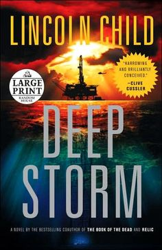 Deep Storm by Lincoln Child one of my favorite Sci-Fi Books ever.