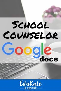 Google Docs for School Counselors: Six editable docs to help you stay organized this school year!