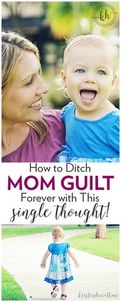 Do you experience mom guilt often? Never feeling like you are a doing a good enough job? Well try this one thought, and make mom guilt vanish forever!