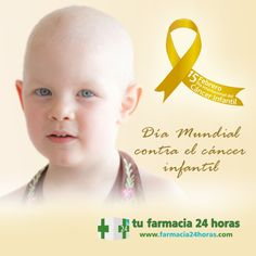 DIA 15 DE FEBRERO. Día Mundial del Cáncer Infantil.  Porque son unos valientes, estamos con todos los peques, para que puedan seguir luchando y tengan posibilidades de cura.