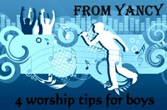 4 tips to encourage boys to participate in worship from Yancy-- Kids Ministry Collective