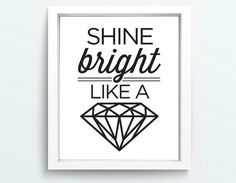 shine like a diamond quotes - Yahoo Image Search Results