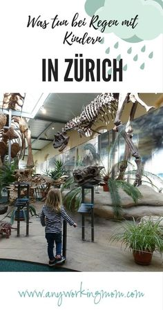 Rainy Days: What to do with Kids in Zurich? 25 Tips - Anyworkingmom Zurich, Travel Activities, Activities For Kids, Baby Co, Winterthur, Family Outing, Free Time, Rainy Days, Vacation Trips