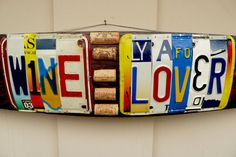 WINE LOVER - custom recycled license plate wine barrel stave art sign by License Plate Crafts, Funny License Plates, License Plate Art, Licence Plates, Wine Lovers, Personalized Plates, Found Object Art, Dark Walnut Stain, In Vino Veritas