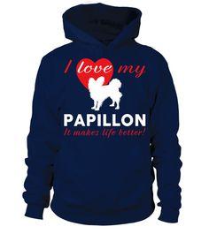 # -I-love-my-Papillon-R .   I love my Papillon, Papillon Lover - Sweater, Hoodie, Tshirt, Long Sleeve
