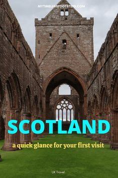 Scotland at a Glance | A quick guide for your first visit - My Timeless Footsteps