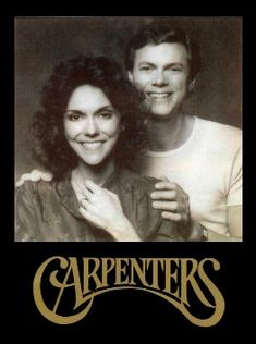 THE CARPENTERS---Rainy Days and Mondays, Superstar, We've Only Just Begun, Only Yesterday, and many more.