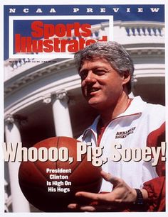 Sports Illustrated, President Clinton, Arkansas Razorbacks fan.