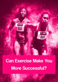 Can Exercise Make You More Successful? Here are 9 ways exercise helps you succeed in life. Click to find out how you can be more successful through exercise.