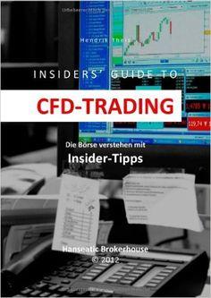 INSIDERS' GUIDE TO CFD-TRADING: Die Börse verstehen mit Insider-Tipps: Amazon.de: Hendrik Theis: Bücher