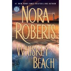 Whiskey Beach by Nora Roberts. I don't read many contemporary romance novels. Nora Roberts is always the exception to that rule! Four Stars! I Love Books, New Books, Books To Read, Children's Books, Beach Reading, Love Reading, Reading Room, Reading Time, Nora Roberts Books